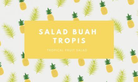 Salad Buah Tropis