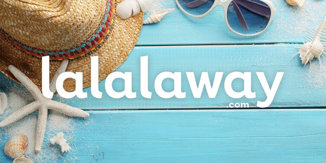 Buat Hari Liburmu Semakin Syalala Bersama Lalalaway.com